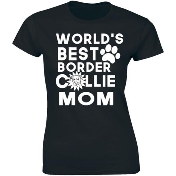 World's Best Border Collie Mom Dog Lovers T-shirt